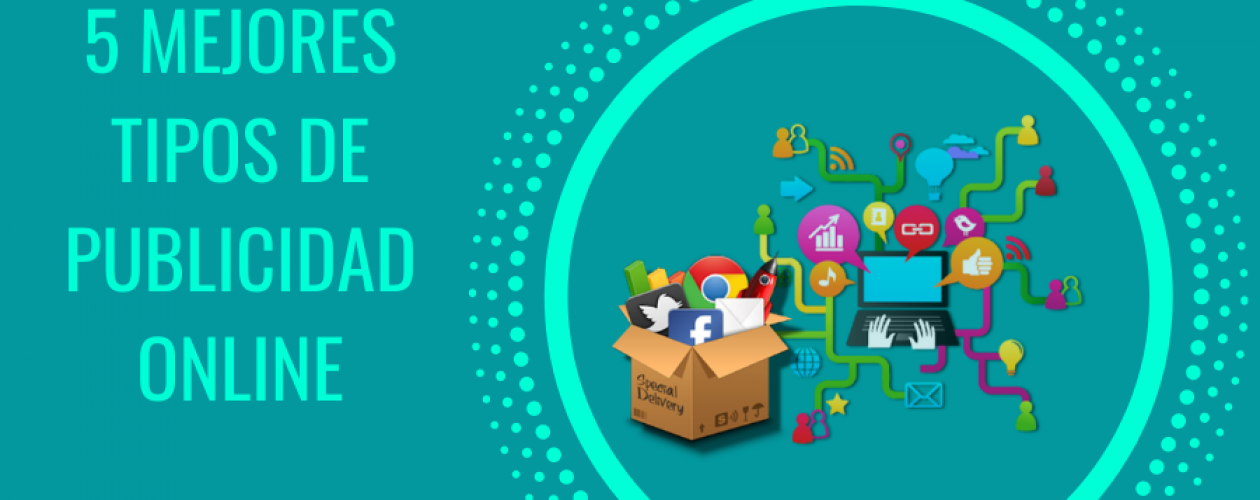5 Mejores Tipos de Publicidad Online